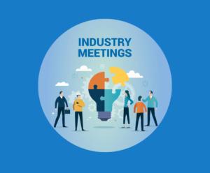 Industry Meetings